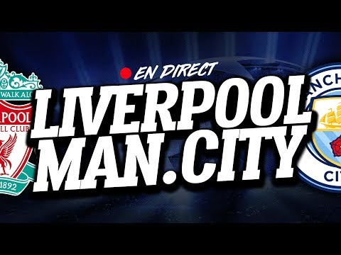 🔴 DIRECT / LIVE : LIVERPOOL - MANCHESTER CITY // Club House ( LFC - MAN CITY )