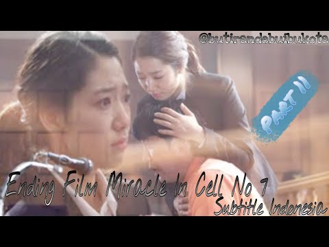Ending Film Miracle In Cell No 7 Subtitle Indonesia Part 11
