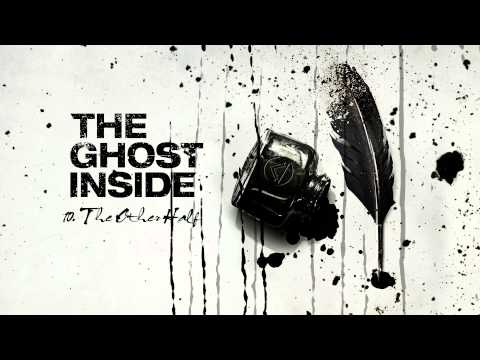 """The Ghost Inside - """"The Other Half"""" (Full Album Stream)"""
