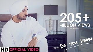 Video Diljit Dosanjh - Do You Know MP3, 3GP, MP4, WEBM, AVI, FLV Juli 2019