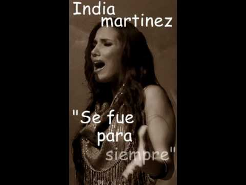 Tekst piosenki India Martínez - Se fue para siempre po polsku