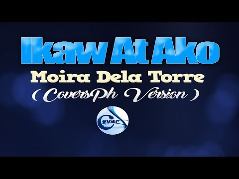 IKAW AT AKO - Moira & Jason (CoversPH KARAOKE VERSION)