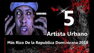 Video Los 5 Artista Urbano Más Rico De la Republica Dominicana 2018 MP3, 3GP, MP4, WEBM, AVI, FLV Juli 2018