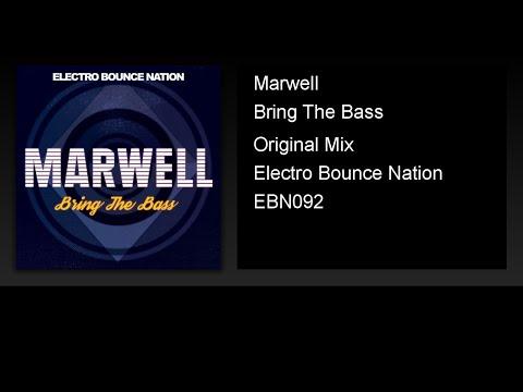 Marwell - Bring The Bass (Original Mix)
