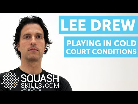 Squash coaching: Cold court conditions with Lee Drew