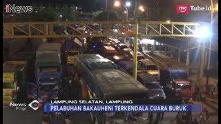 Video Gelombang Selat Sunda Capai 3 Meter, Sebabkan Antrean di Pelabuhan Bakauheni - iNews Pagi 22/12 MP3, 3GP, MP4, WEBM, AVI, FLV Januari 2019
