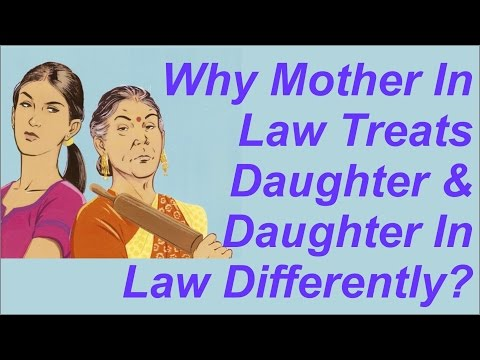 Why mother in Law treats daughter and daughter in law differently? By Sankirtanras Prabhu