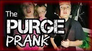 The Purge Prank