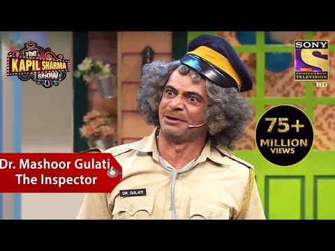 Dr. Mashoor Gulati, The Inspector - The Kapil Sharma Show - Thời lượng: 15:49.