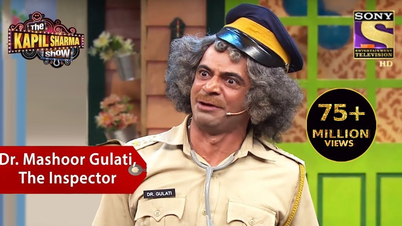 Dr. Mashoor Gulati, The Inspector – The Kapil Sharma Show