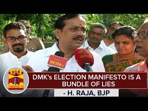 DMKs-Election-Manifesto-is-a-Bundle-Of-Lies--H-Raja-Criticize-Thanthi-TV