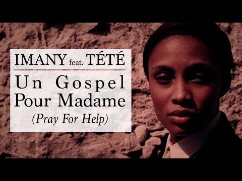 Tekst piosenki Imany - Un Gospel Pour Madame (Pray For Help)  ft. Tété po polsku