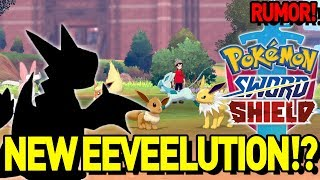 3 NEW EEVEELUTIONS?! 😍 NEW Pokemon Sword and Shield Rumor and Discussion! by aDrive