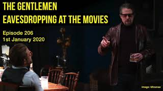 206 The Gentlemen - Eavesdropping at the Movies