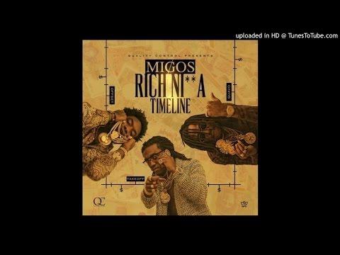 Migos - Struggle (Rich Nigga Timeline)