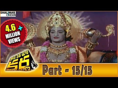 Video Daana Veera Soora Karna Movie Part - 15/15    NTR, Sarada, Balakrishna    Shalimarcinema download in MP3, 3GP, MP4, WEBM, AVI, FLV January 2017