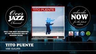 Vibe Guajira - Tito Puente