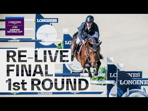 RE-LIVE | 1st Round | Longines FEI Jumping Nations Cup™ 2019 Final | Barcelona (ESP)