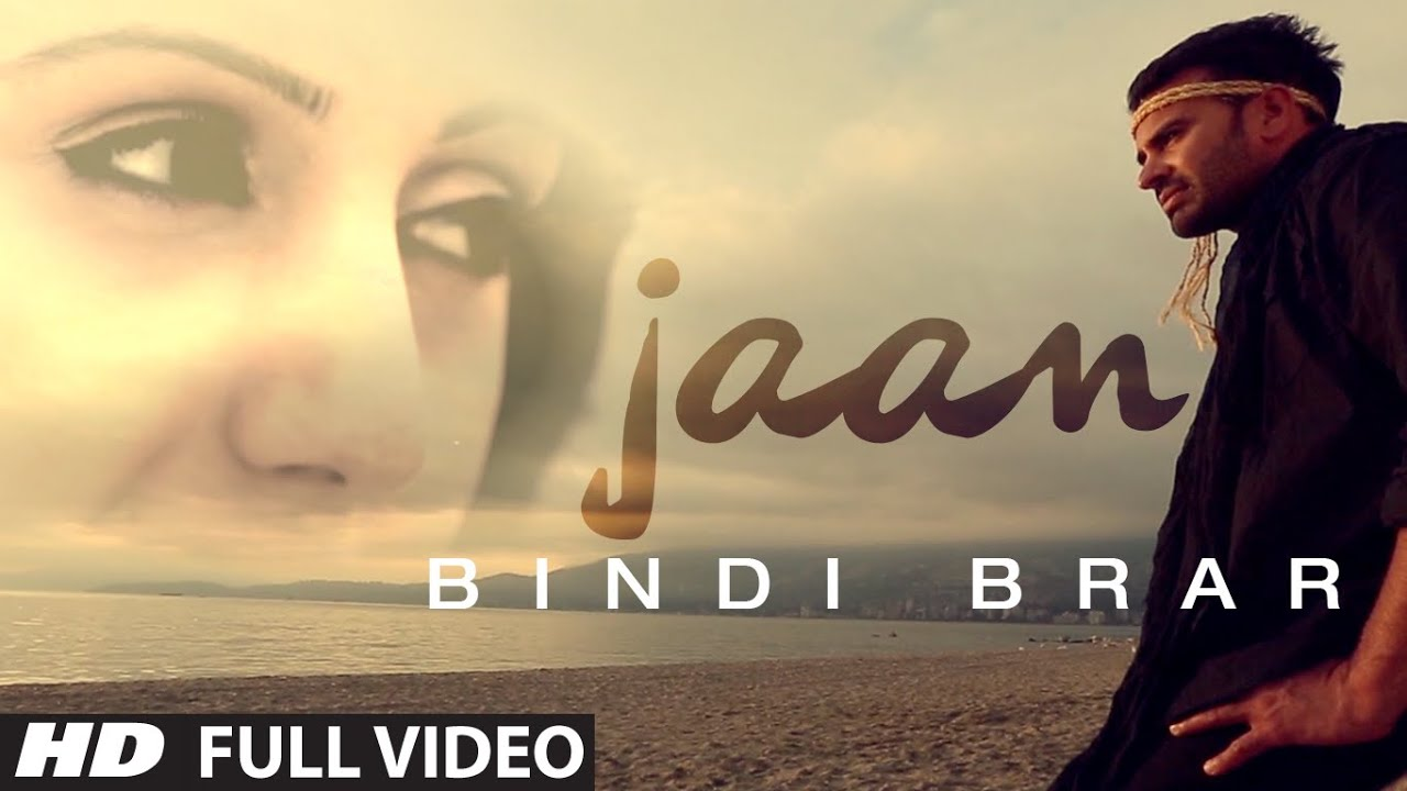 JAAN FULL SONG LYRICS & VIDEO | BINDY BRAR | LATEST PUNJABI SONG 2014