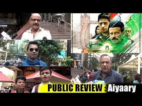 Public Review For Film Aiyaary |Sidharth Malhotra, Manoj Bajpayee |