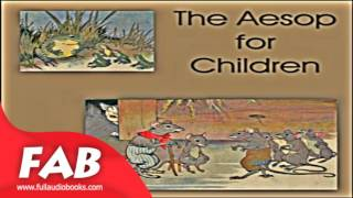 The Aesop for Children Full Audiobook by AESOP by Animals & Nature