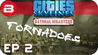 Cities Skylines Natural Disasters Gameplay - THE WINDY CITY (Hard Scenario) #2