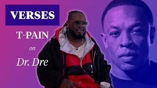 "T-Pain on Dr. Dre and Eminem's ""Forgot About Dre"" 