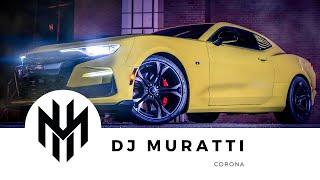 DJ Muratti - Corona