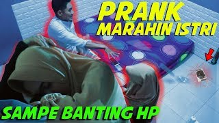 Video PRANK MARAHIN ISTRI SAMPE BANTING HP | GONE WRONG | #PrankIndonesia MP3, 3GP, MP4, WEBM, AVI, FLV April 2019