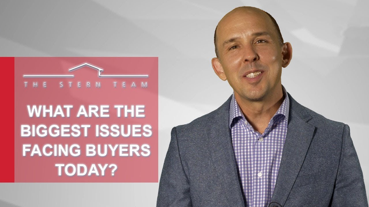 What Are the Biggest Issues Facing Buyers Today?