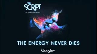 The Script - The Energy Never Dies from No Sound Without Silence (album preview)