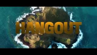 Nonton Trailer Film Hangout Desember 2016 Film Subtitle Indonesia Streaming Movie Download