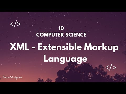Extensible Markup Language (XML) | Class 10 X | Computer Science