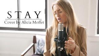 Zedd, Alessia Cara - Stay || Cover by Alicia Moffet Video