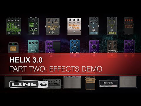 Line 6   Helix 3.0   Part Two   Effects Demo