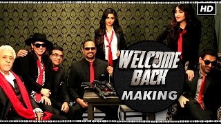 Making Of Welcome Back | Anil Kapoor, Nana Patekar & John Abraham