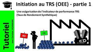 Initiation au TRS (OEE) - partie 1