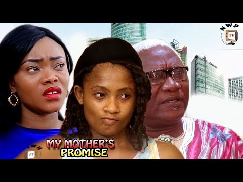My Mother's Promise Season 1 - 2017 Latest Nigerian Nollywood Movie