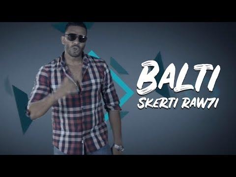 Download Balti - Skerti Raw7i HD Mp4 3GP Video and MP3