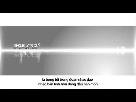 Lý Trí Quỷ - Thái Vũ ( BlackBi ) - Thời lượng: 2:58.