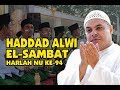 Haddad Alwi & Hadrah El Sambat Parakan Live Candimulyo Temanggung