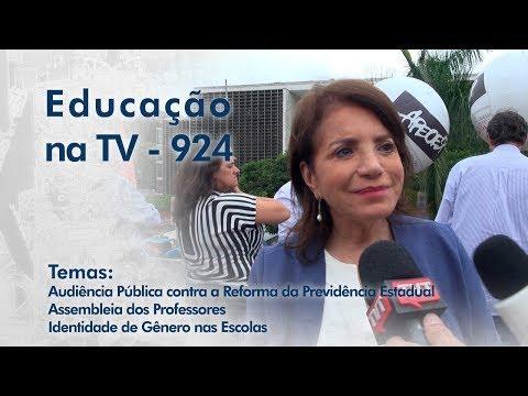 Audiência Pública contra a Reforma da Previdência Estadual | Assembleia dos Professores | Identidade de Gênero nas Escolas