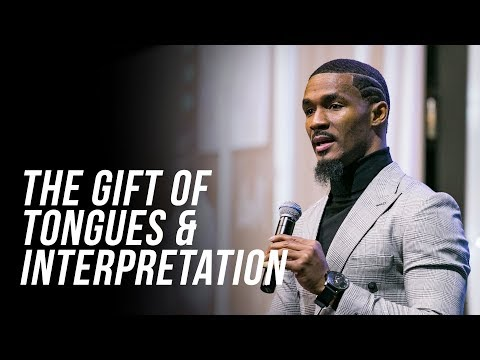 He Gave Gifts To Men | Dr. Matthew Stevenson | The Gift of Tongues and Interpretation