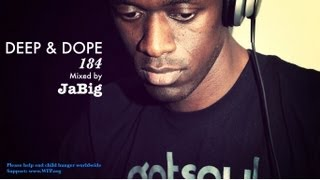 South African Deep House Mix 2013 HD (Soulful, Afro Music Playlist) - DEEP&DOPE 184 By JaBig
