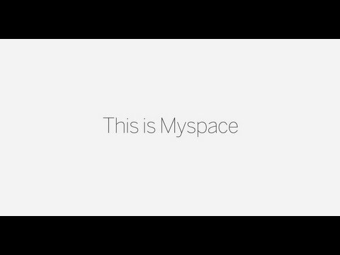 myspace - This is Myspace. Find out more: http://new.myspace.com Song: