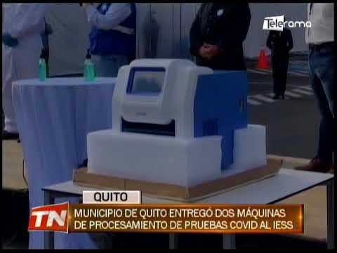 Municipio de Quito entregó dos máquinas de procesamiento de pruebas covid al IESS
