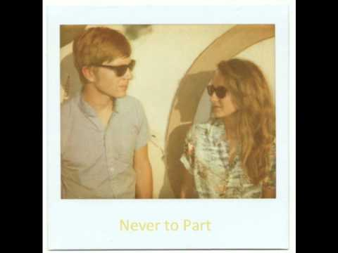 Never To Part – Tennis