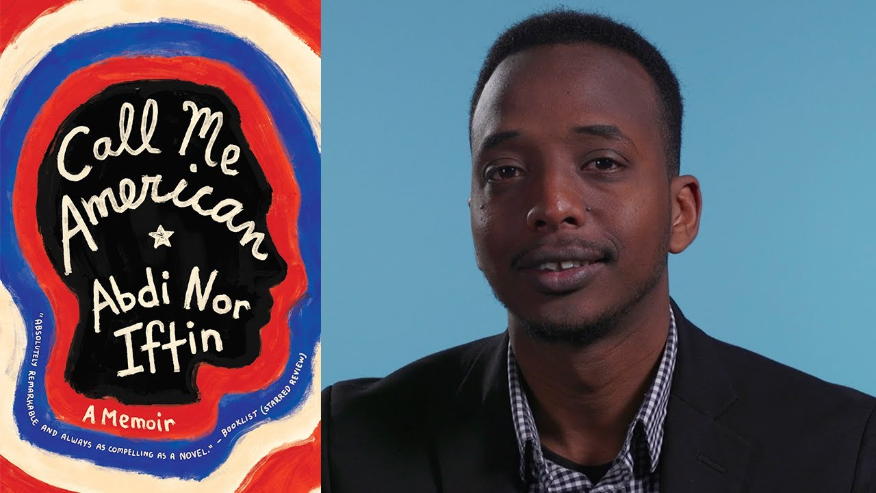 Inside the Book: Abdi Nor Iftin (CALL ME AMERICAN)