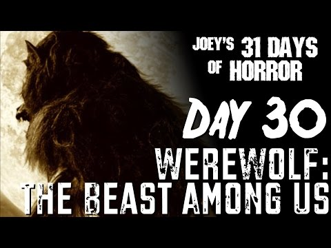 Werewolf: The Beast Among Us (2012) - 31 Days of Horror   JHF