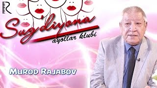 Sug'diyona ayollar klubi - Murod Rajabov | Сугдиёна аёллар клуби - Мурод Ражабов